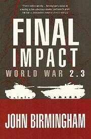 Final Impact av John Birmingham
