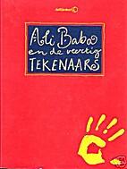 Ali Baba en de veertig tekenaars by Willem…