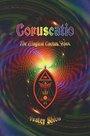 Coruscatio: The Magical Cactus Voice - Frater Shiva