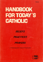 Handbook for Today's Catholic: Fully…
