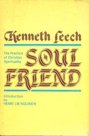 Soul friend: The practice of Christian…