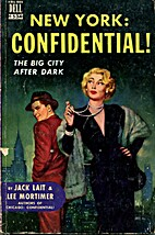 New York: Confidential! The lowdown on its…