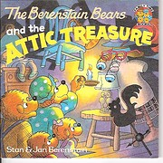 The Berenstain Bears and the attic treasure…