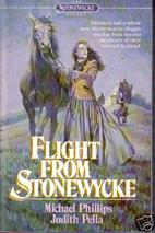 Flight From Stonewycke by Michael Phillips