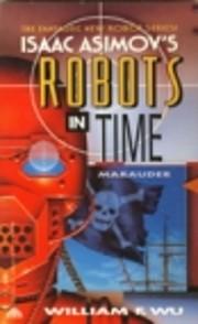 Marauder (Isaac Asimov's Robots in Time) por…