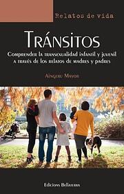 Tránsitos: comprender la transexualidad…