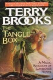 The Tangle Box: A Magic Kingdom of Landover…