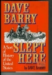 Dave Barry Slept Here de Dave Barry