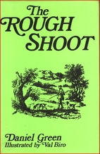 The Rough Shoot by Daniel Green