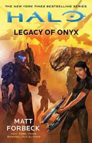 Halo: Legacy of Onyx (22) de Matt Forbeck