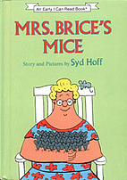 Mrs. Brice's Mice by Syd Hoff