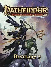 Pathfinder Roleplaying Game: Bestiary 5 by…
