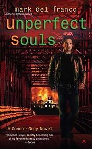 Unperfect Souls (Connor Grey, Book 4) de…