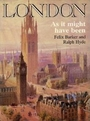 London As It Might Have Been - Felix; Hyde Barker, Ralph