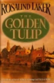The Golden Tulip PB av Rosalind Laker