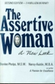 The Assertive Woman: A New Look por Stanlee…