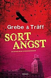 Sort angst von Camilla Grebe & Åsa Träff