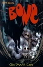 Bone Volume 6: Old Man's Cave by Jeff Smith