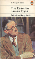 The Essential James Joyce by James Joyce