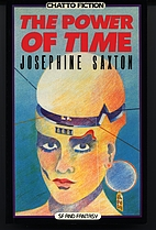The Power of Time [collection] by Josephine…