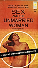 Sex and the Unmarried Woman by Various…