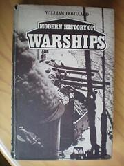 Modern History of Warships de William…
