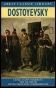 Dostoyevsky: Crime and Punishment, The…