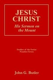 Jesus Christ : His Sermon on the Mount…