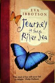 Journey to the River Sea af Eva Ibbotson