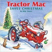 Tractor Mac Saves Christmas by Billy Steers