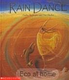 Rain dance by Cathy Applegate