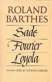 Sade, Fourier, Loyola von Roland Barthes