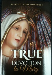 True Devotion to Mary, 1863 to 2013…