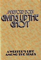 Giving Up the Ghost by Sandford Dody