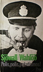 Polis, polis, potatismos! : roman om ett…