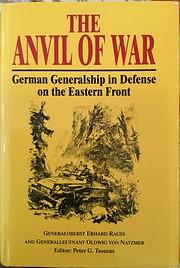 The Anvil of War: German Generalship in…