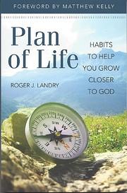 Plan of Life por Roger J. Landry