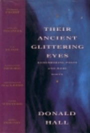 Their Ancient Glittering Eyes: Remembering…