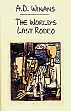 The World's Last Rodeo by A.D. Winans