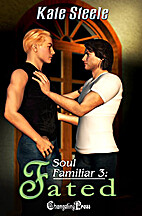 Soul Familiar 3: Fated by Kate Steele