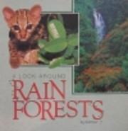 Look Around Rain Forests – tekijä: Ed…