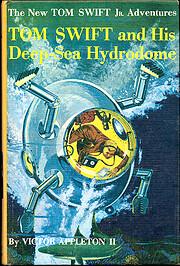 Tom Swift and his deep-sea hydrodome av II.…