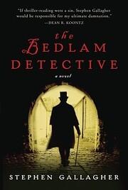 The Bedlam Detective: A Novel par Stephen…