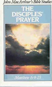 The Disciples' Prayer (John MacArthur's…