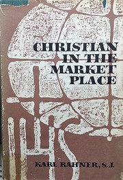 Christian in the market place de Karl Rahner