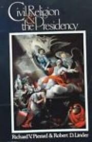 Civil Religion and the Presidency de Richard…
