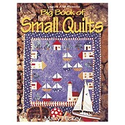 Big book of small quilts de Mary Hickey