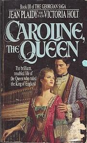 Caroline, the Queen (Georgian Saga 3) af…