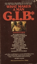 What Makes a Man G.I.B.* *Good in Bed by…