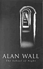 The School of Night: A Novel by Alan Wall